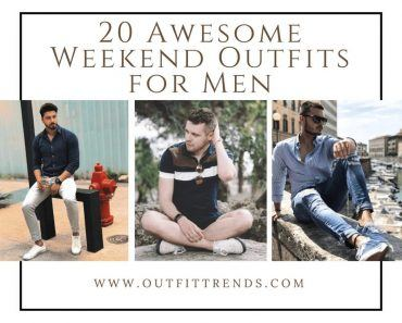 what to wear on weekend guys