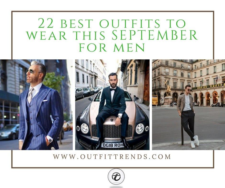 September 2021 Outfits For Men – 21 September Fashion Ideas