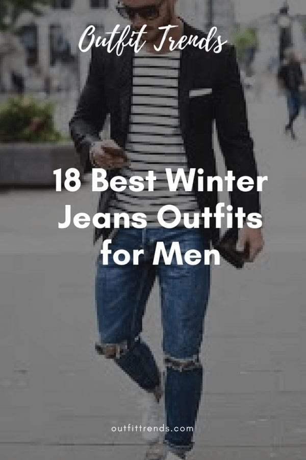 Winter jeans outfits for men
