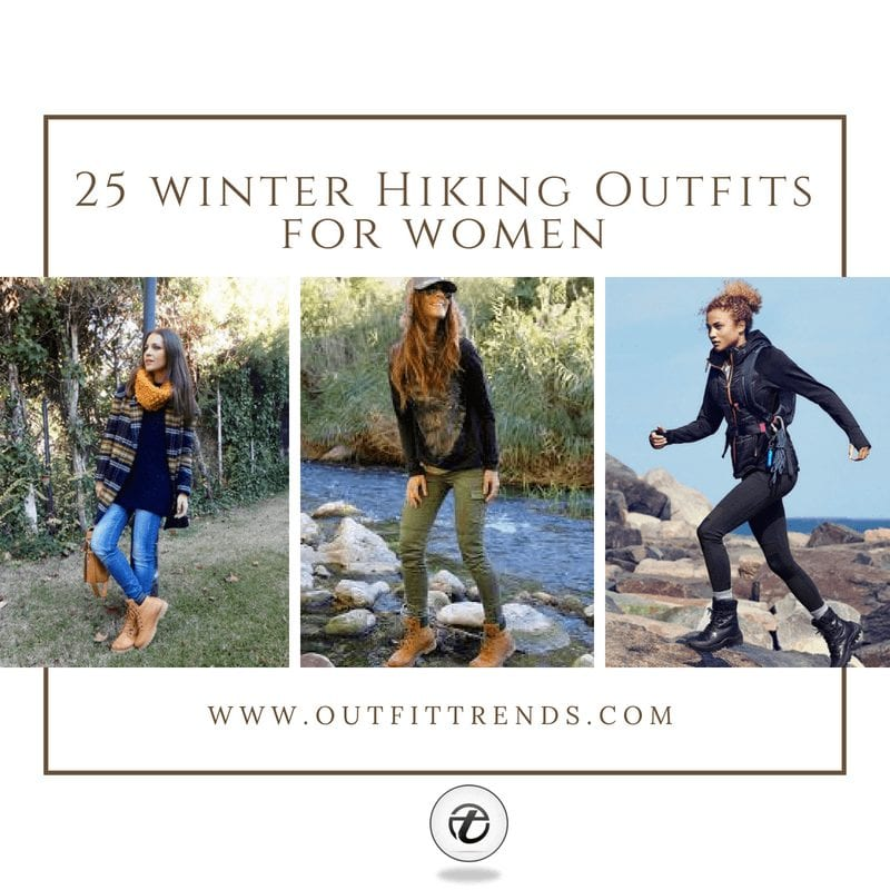 25 Best Hiking Outfits for Women to Wear in Winter