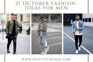 Men's October Outfits (22)