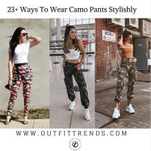be872f8bd3946 Outfits with Camo Pants-23 Ways To Wear Camo Pants Stylishly