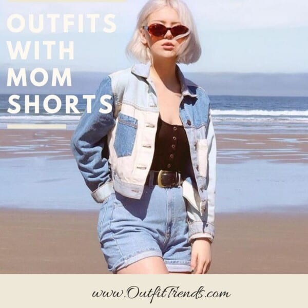 Chic Outfits with Mom Shorts