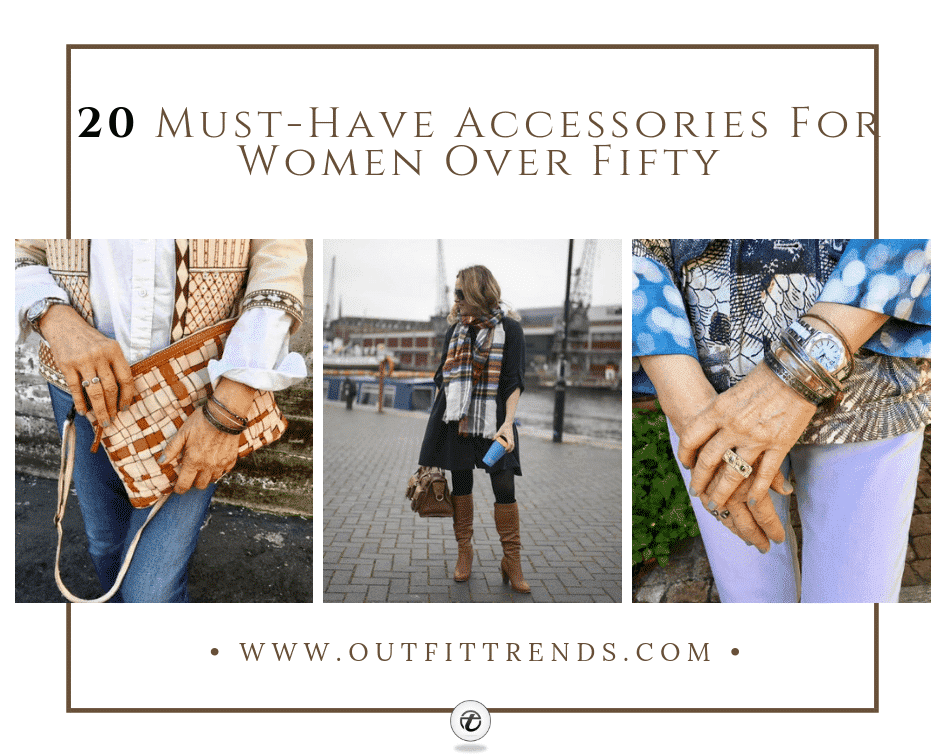 20 Best Accessories For Women Over 50 For All Seasons