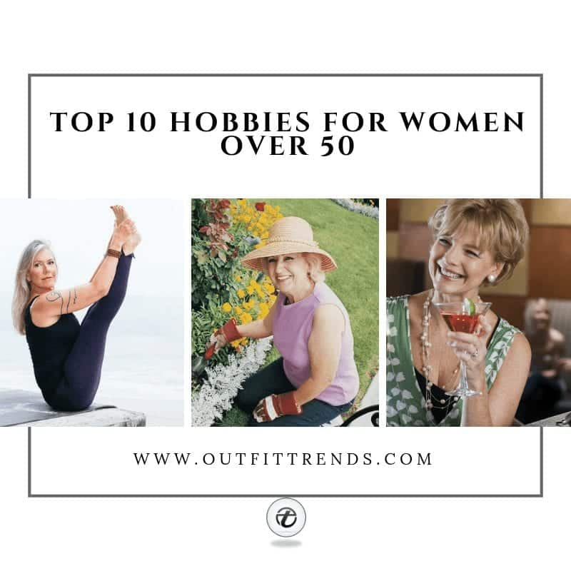 top hobbies for women over fifty