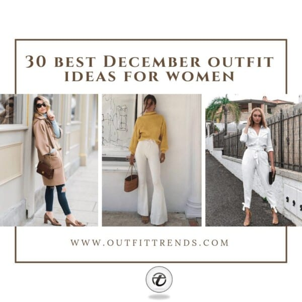 December Outfit Ideas for Women (2)