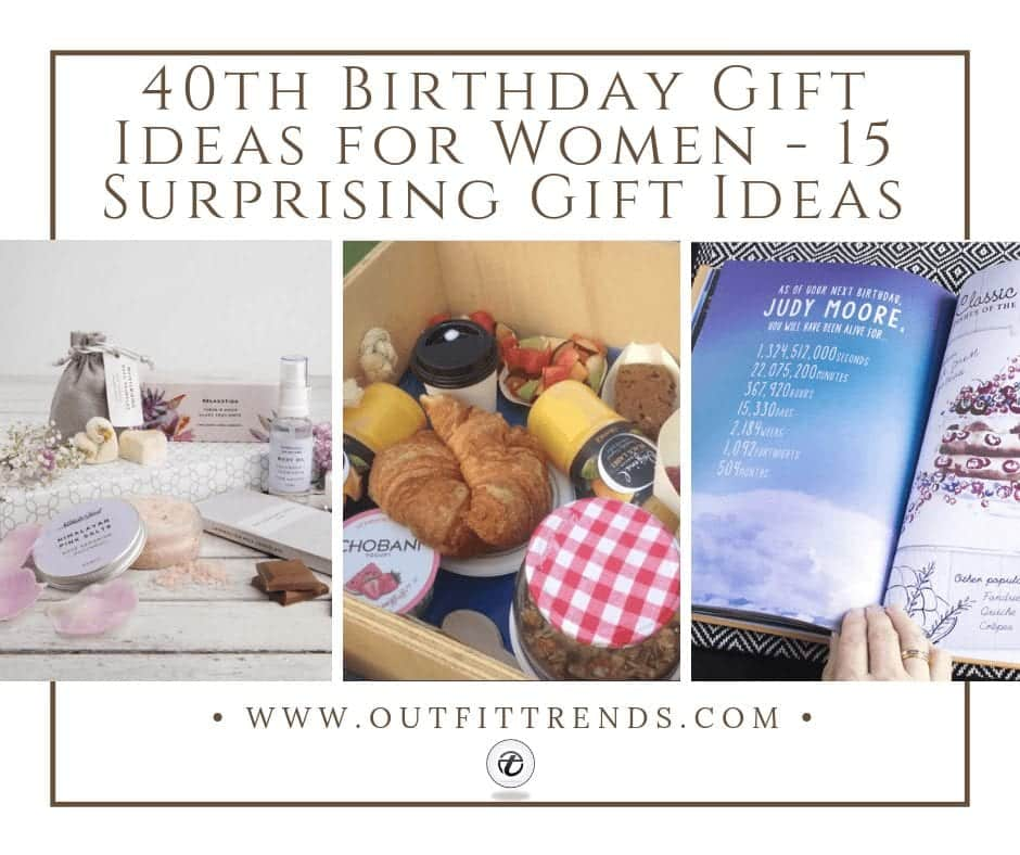 40th Birthday Gift Ideas For Women 15 Surprising