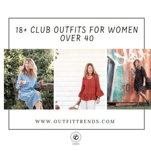 02c972c15431 Club Outfits For Women Over 40- 18 Best Outfit Ideas