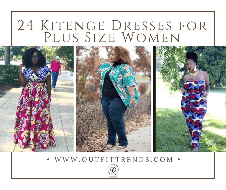 24 Kitenge Dresses for Plus Size Women