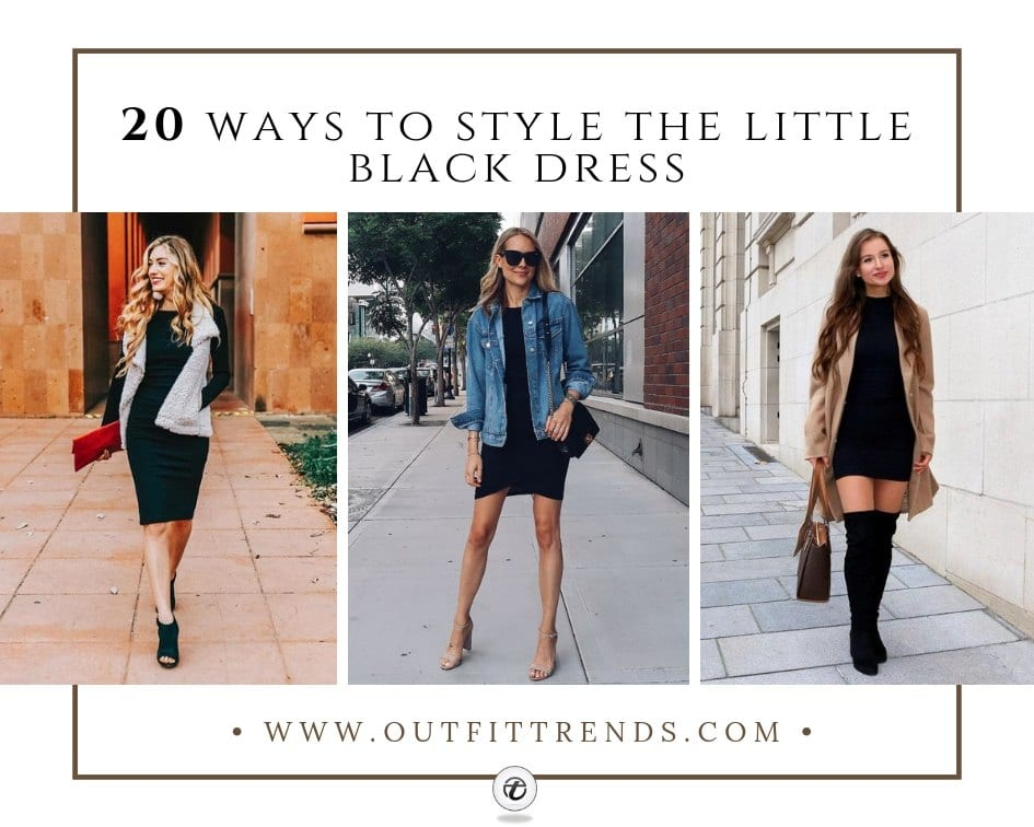 20 Outfit Ideas on How to Wear Little Black Dress in 2021