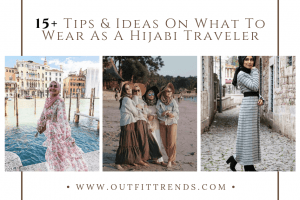 what to wear for hijabi traveler