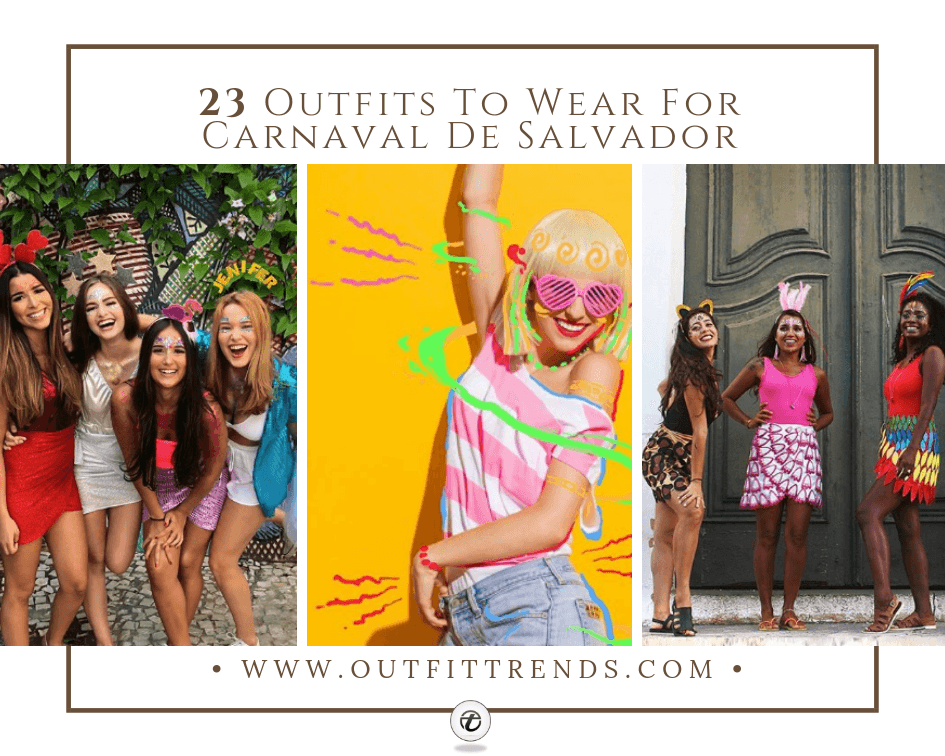 what to wear to salvador carnival