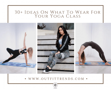 Yoga Outfits-30 Ideas For Women On What To Wear To Yoga Class