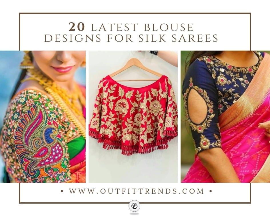 e6d700df10d896 Silk Saree Blouse - 20 Latest Blouse Designs For Silk Sarees