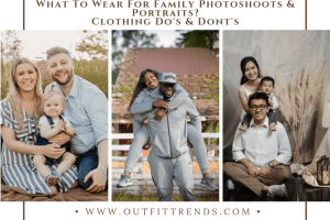 what to wear for family pictures