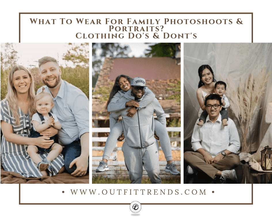 15 Best Ideas On What To Wear For Family Pictures