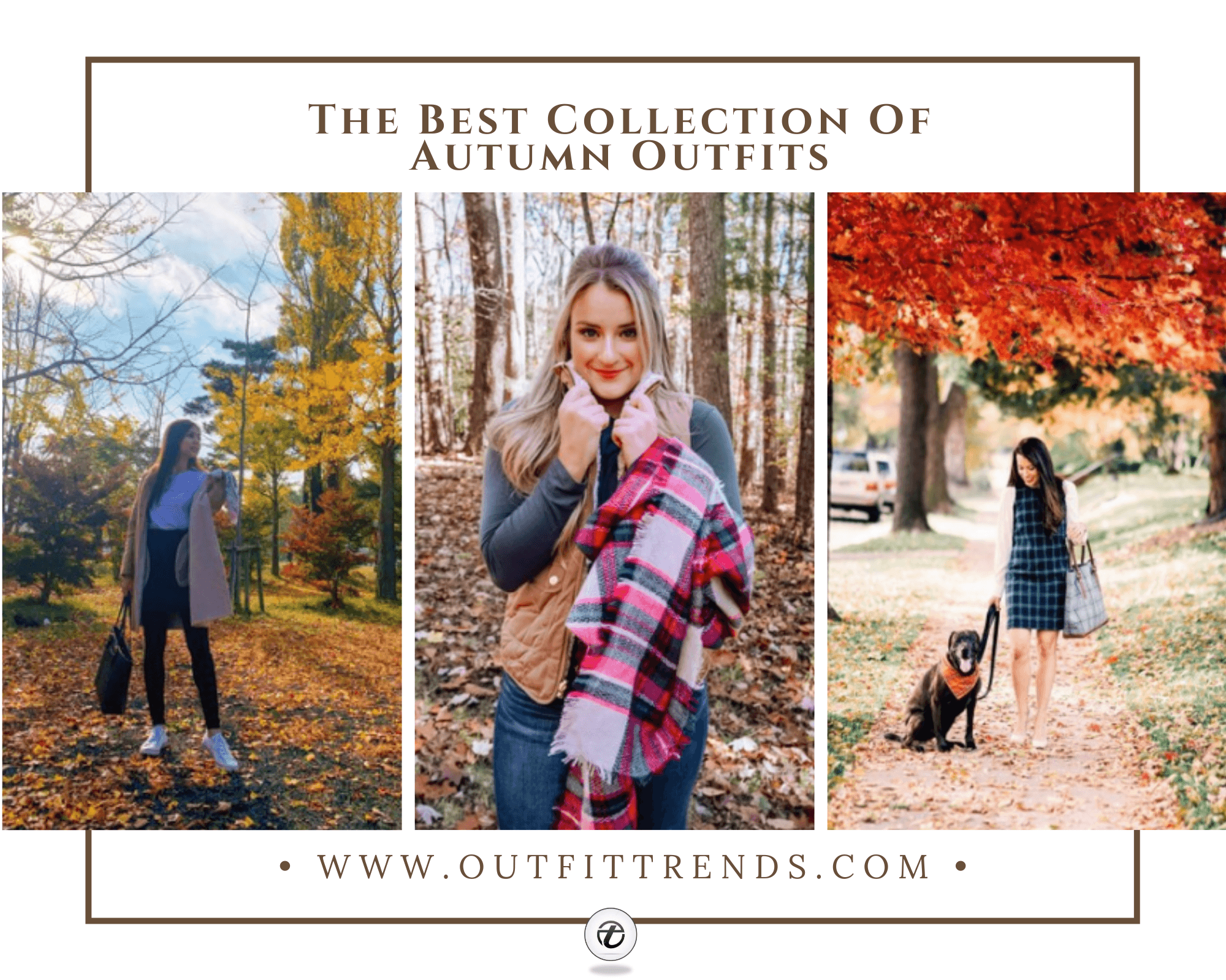 Autumn Outfits for Women- 50 Ideas On How To Dress In Autumn