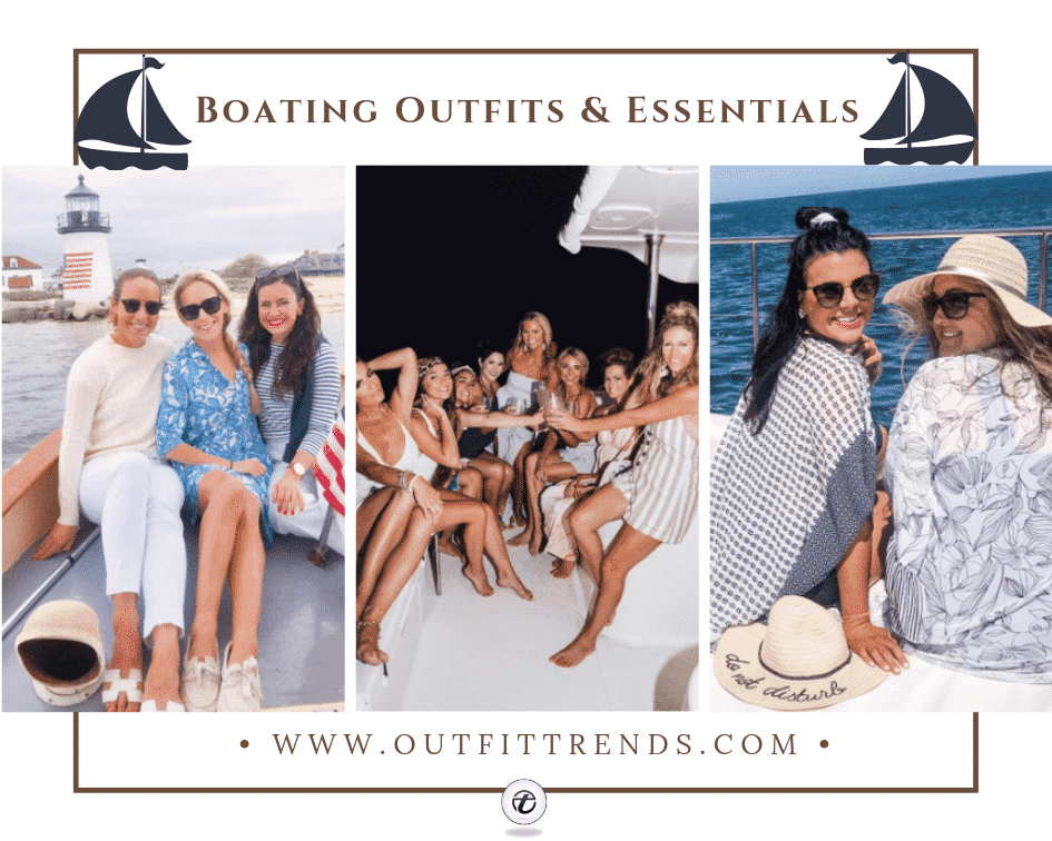 30 Best Boating Outfit Ideas for Girls – What to Wear On a Boat