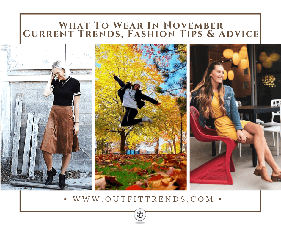 20 Best Outfits To Wear In November For Women New Ideas