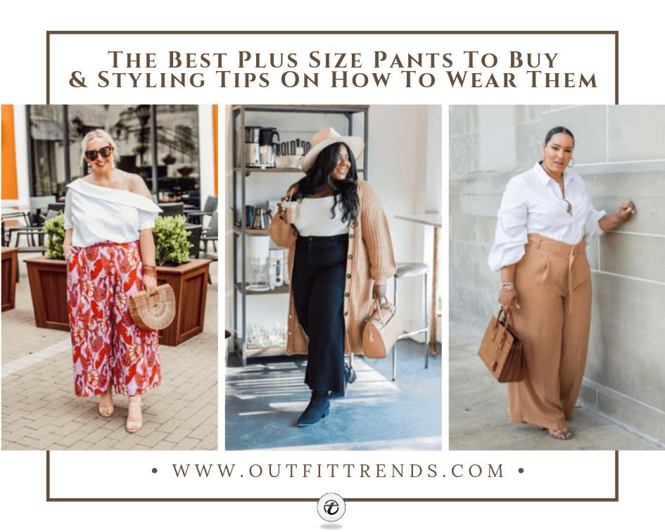 best pants to wear for plus size women