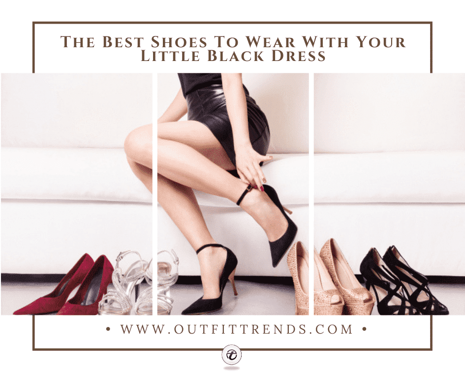 What Shoes To Wear With A Black Dress?23 Best Footwear Ideas