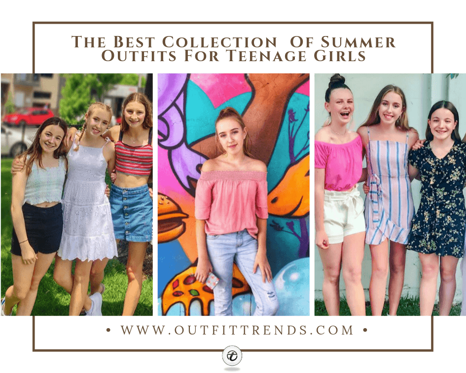 50 Best Summer Outfits for Teenage Girls Trending in 2021
