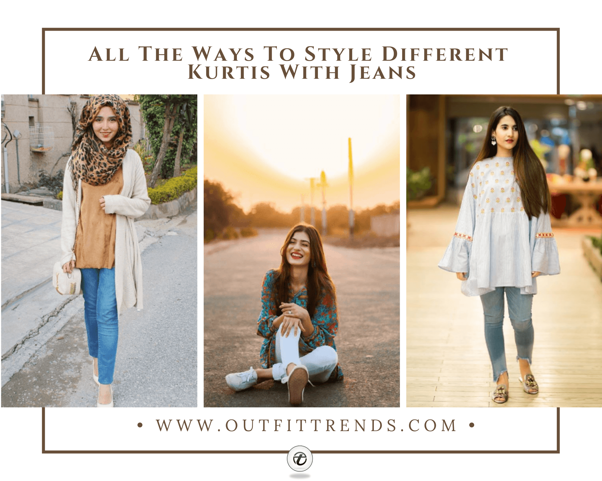 16 Different Ways To Wear Kurtis With Jeans For Women