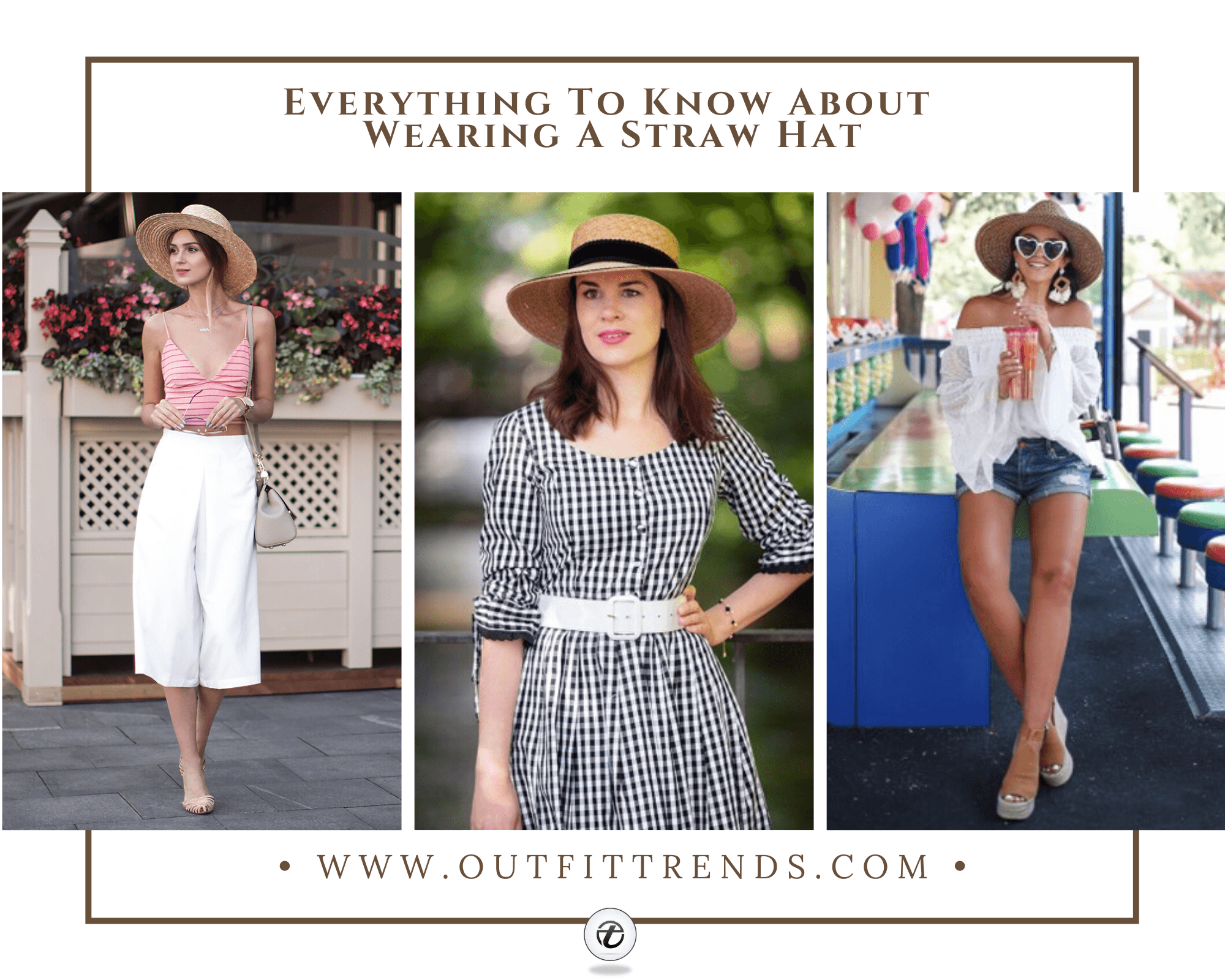 Straw Hat Outfits 25 Ways To Wear A Straw Hat This Summer