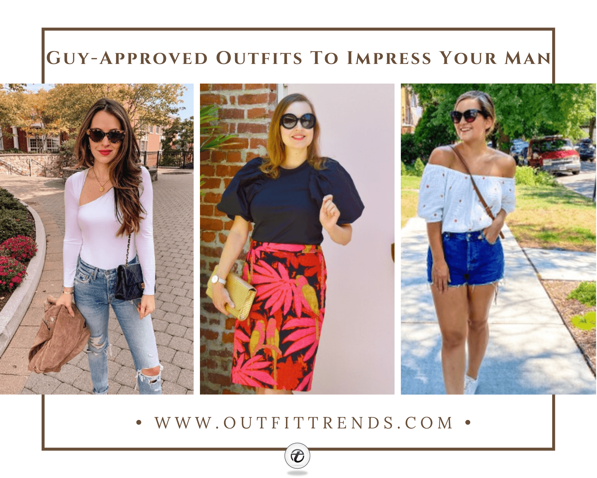 Outfits Men Love on Women 20 Outfits He Wants you to Wear