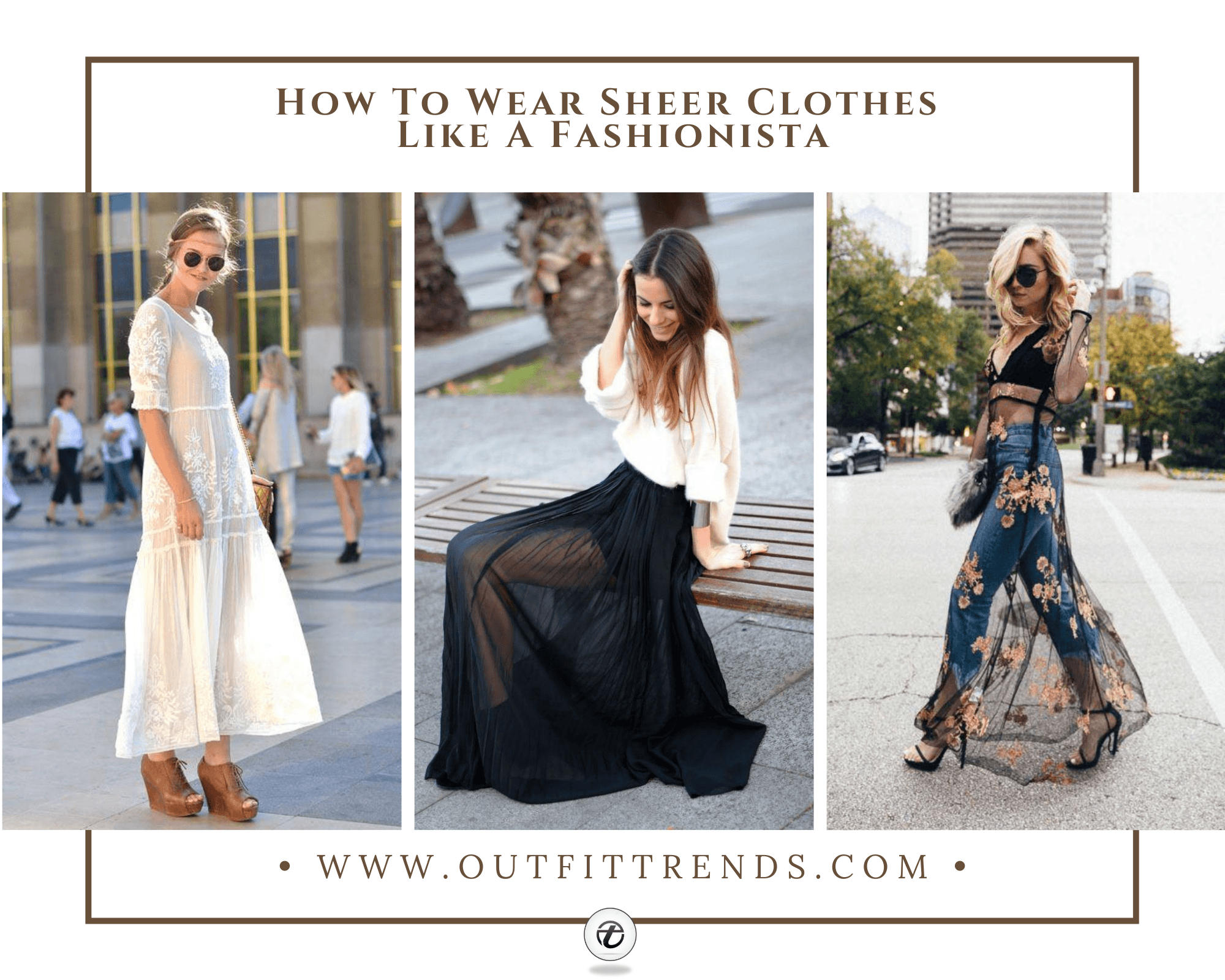 33 Ideas on How to Wear Sheer & See-Through Outfits