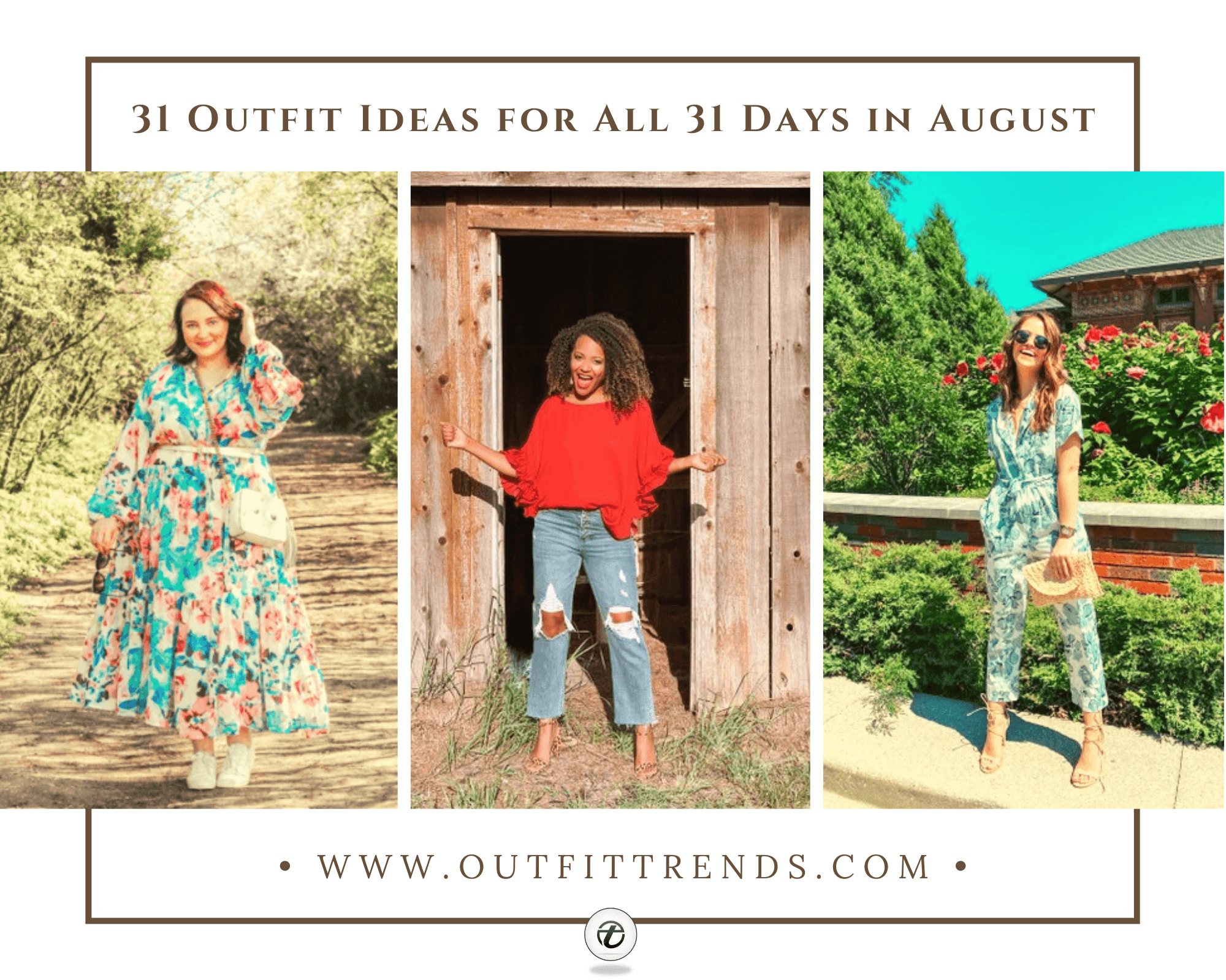 August Outfits for Women 31 Looks for Every Day of August