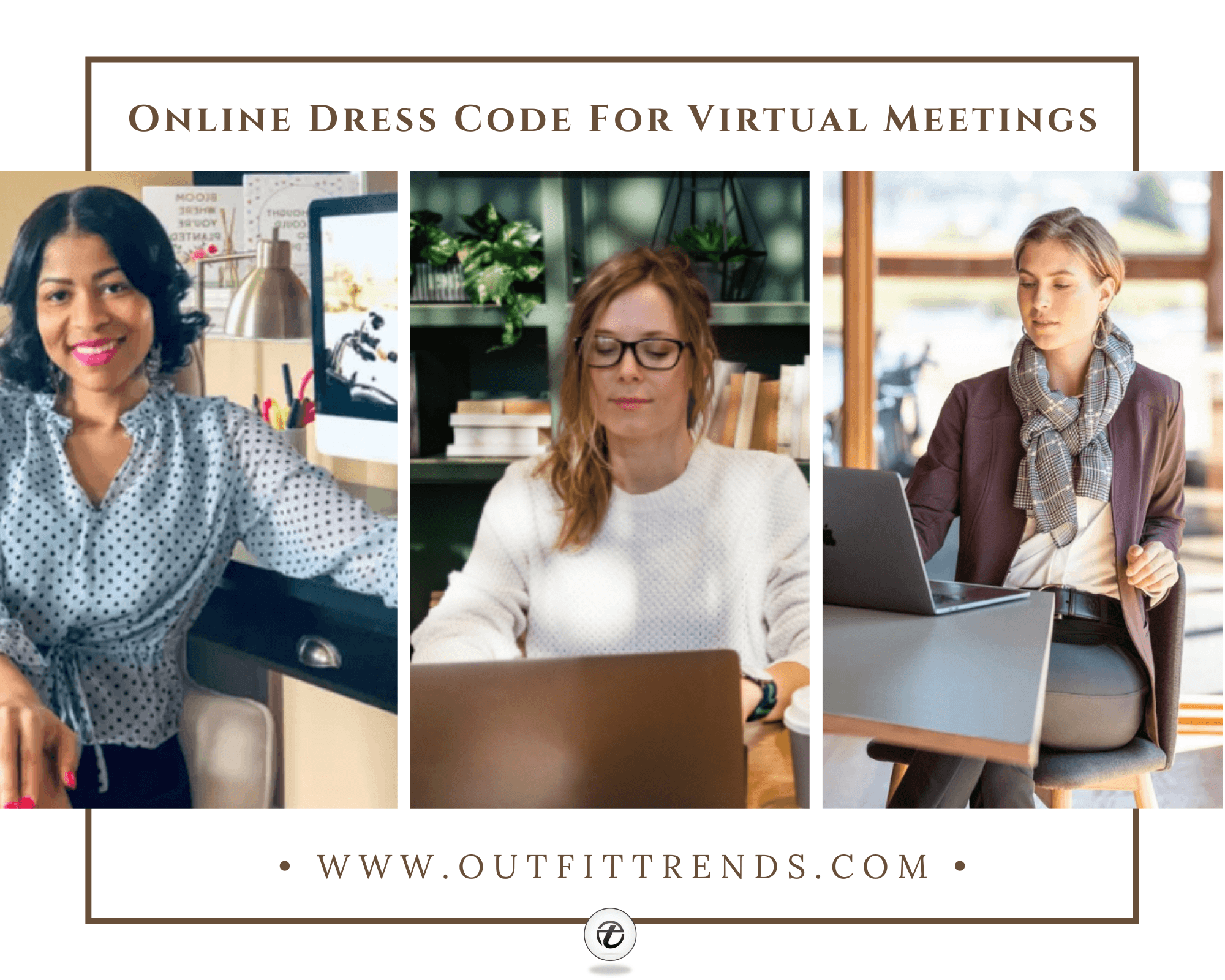 Zoom Meeting Outfits | 16 Best Outfits for Virtual Meetings