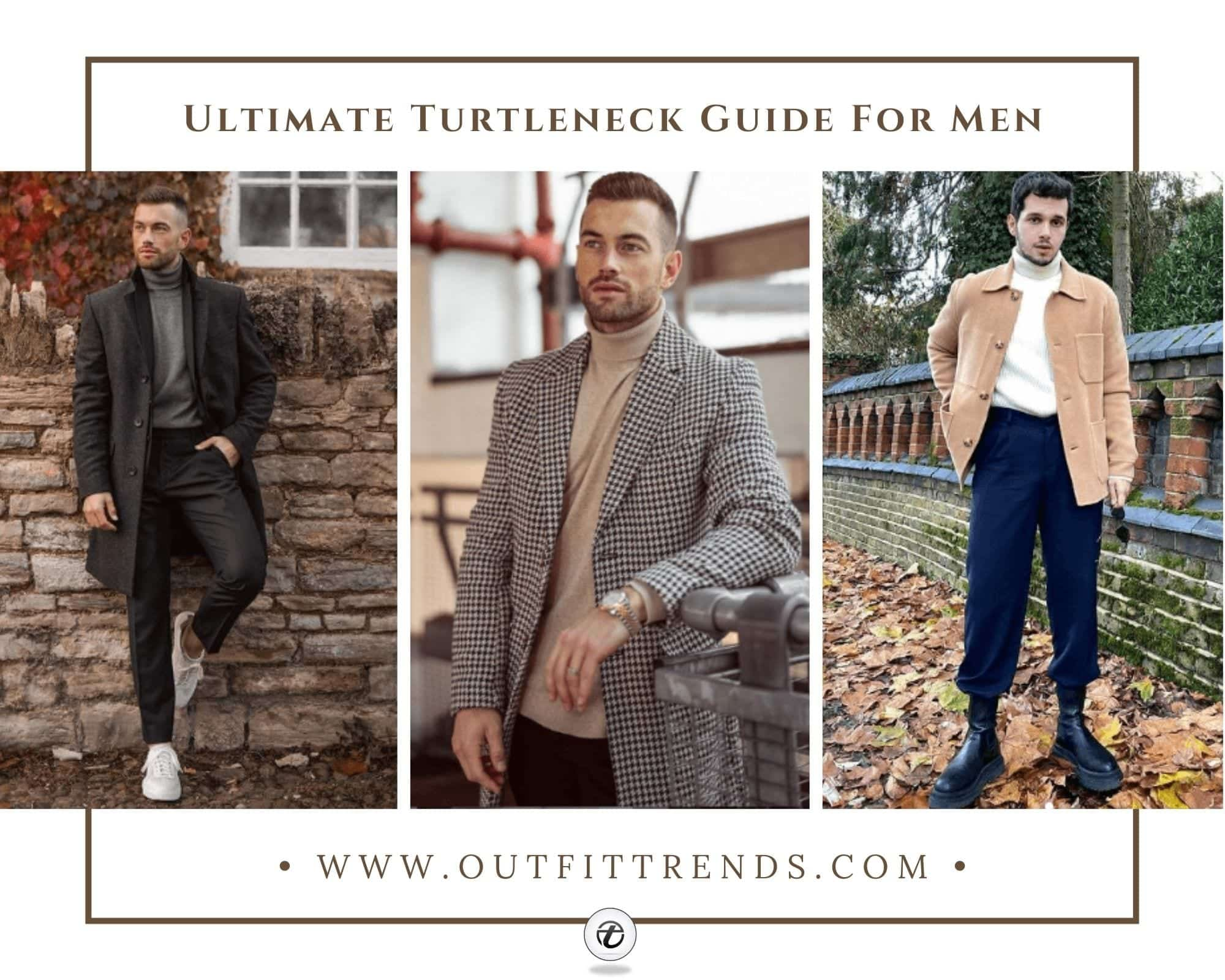 Men's Turtleneck Outfits  35 Ideas on How to Wear Turtleneck