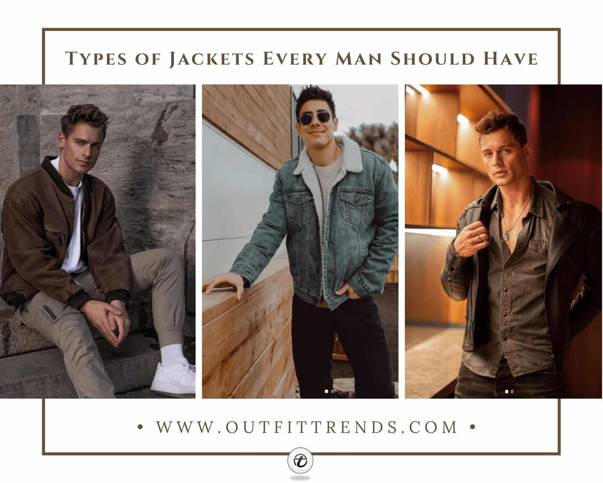 18 Types of Jackets for Men How to Wear Jackets in 2021