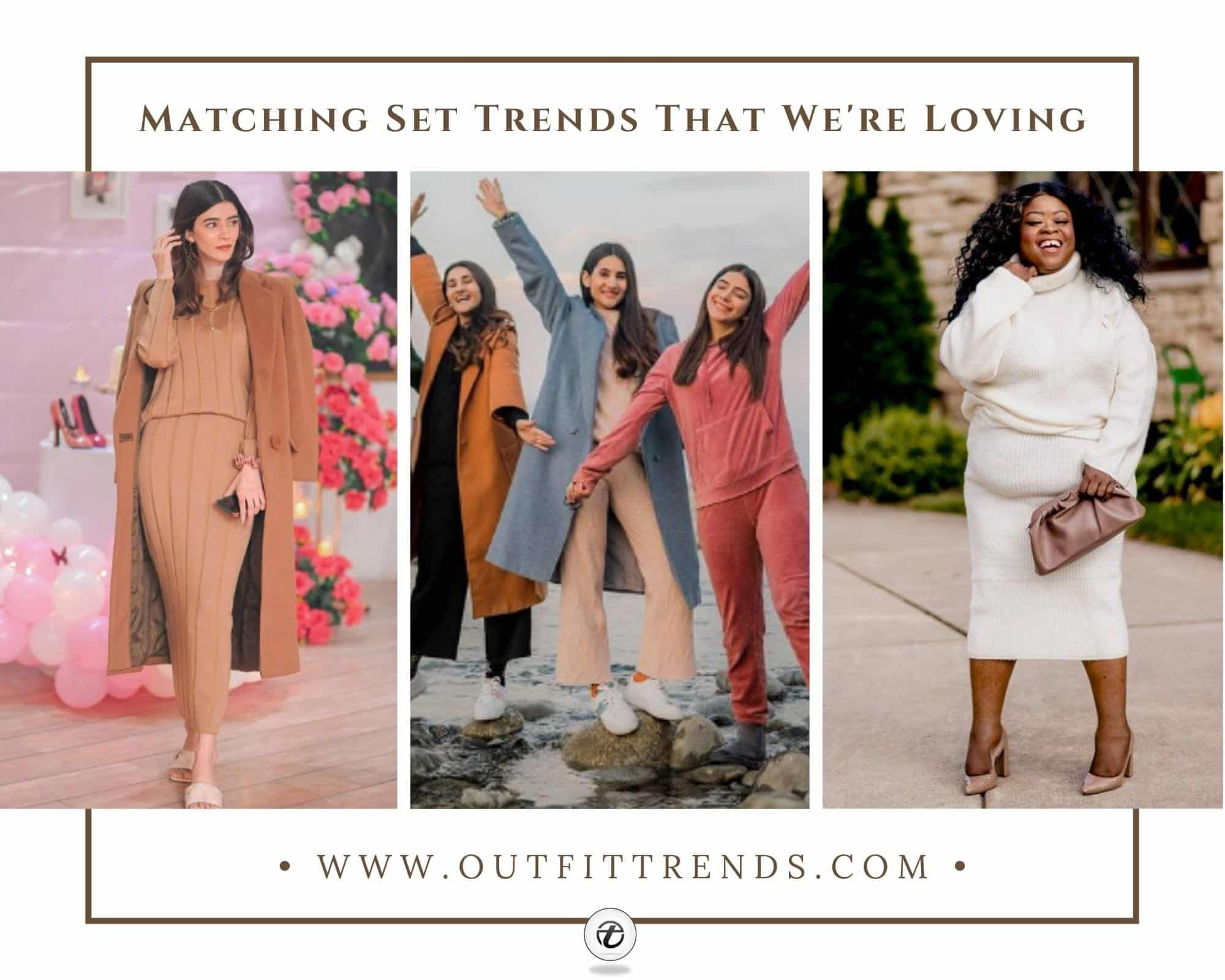 21 Best Matching Sets to Wear in 2021 How to Style Them
