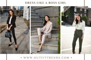 Best Boss Girl Outfits – 10 Ways to Dress Like a Boss Girl