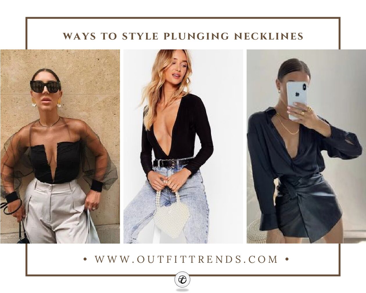 46 Tips on How to Wear Plunging Necklines like a Style Queen