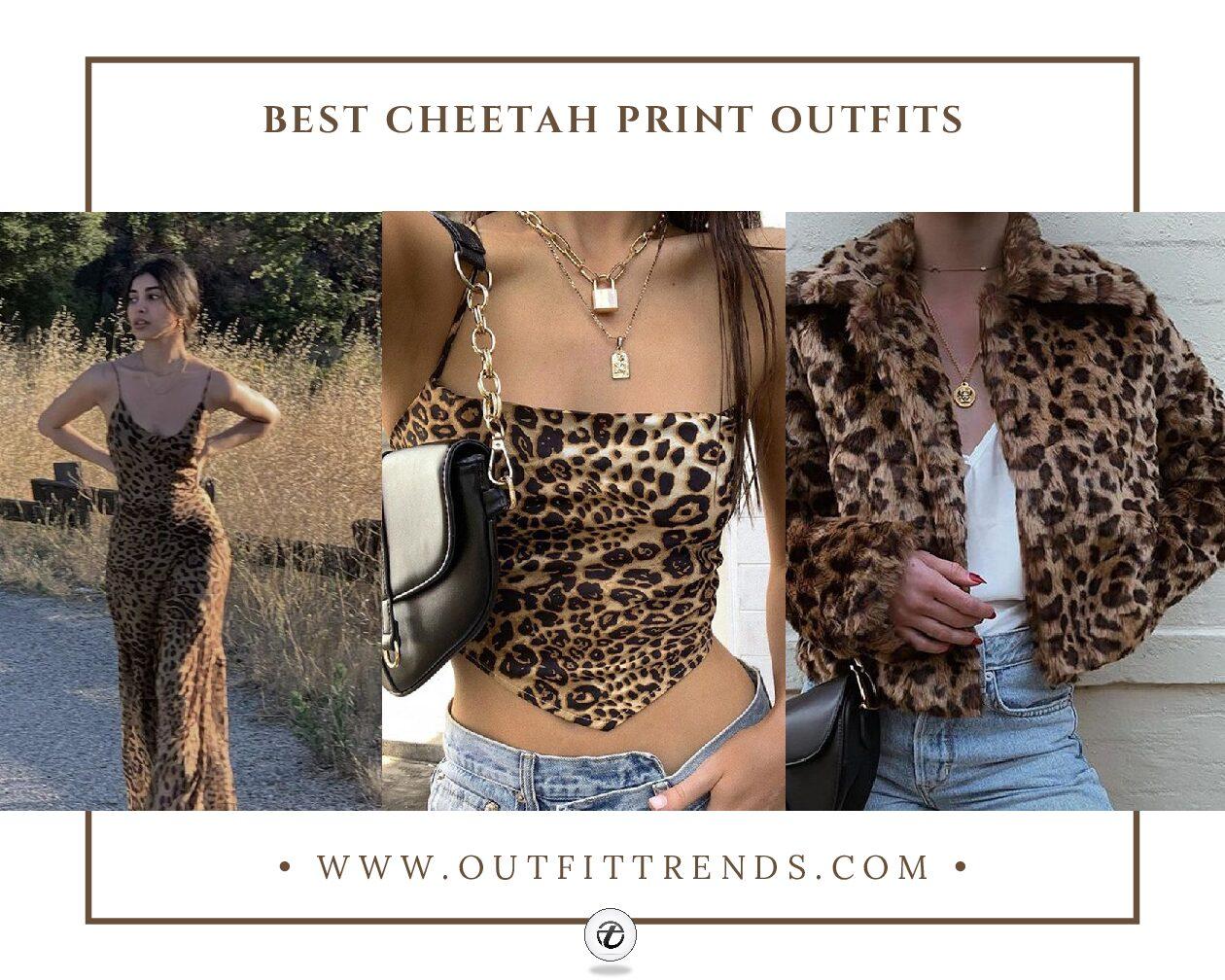 Cheetah Print Outfits 12 Ways to Wear Cheetah Print