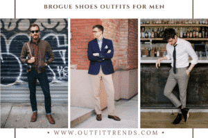 Brogue Shoes Outfits For Men – 24 Ways To Wear Brogues