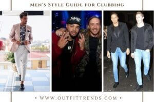 Clubbing Outfits For Men-20 Ideas On How To Dress For The Club