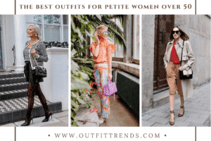 38 Best Outfits for Petite Women Over 50 in 2021