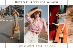 Retro Outfits for Women 18 Ways to Wear Retro Outfits This Year