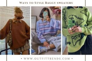 Baggy Sweater Outfits – 41 Ways to Style Baggy Sweaters