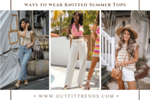 Knitted Summer Tops – 13 Ways to Wear Knit Tops in Summer