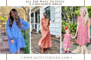 How to Wear a Checkered Dress? 20 Best Checked Dress Outfits