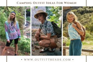33 Cute Summer Camping Outfits for Women to Try in 2021