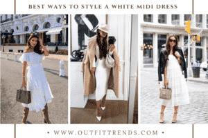 White Midi Dress Outfits-38 Ways to Style a White Midi Dress
