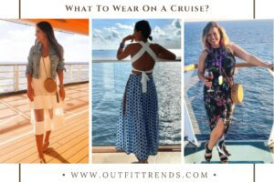 Cruise Outfits for Women-30 Ideas On What To Wear On A Cruise