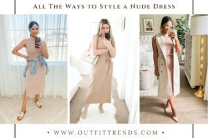 Nude Dress Outfits: 23 Tips for Slaying Nude Colored Dresses