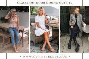 20 Fabulous Outdoor Dining Outfits for Women to Try in 2021